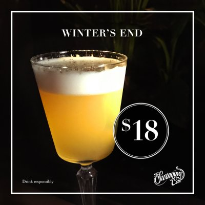The Swinging Cat Cocktail Bar Cocktail of the Month August Winter's End Winter Cocktail